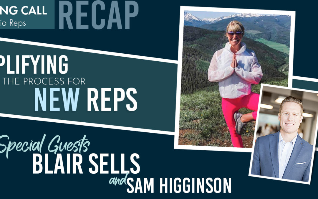 Blair Sells: Simplifying the Process for New Reps