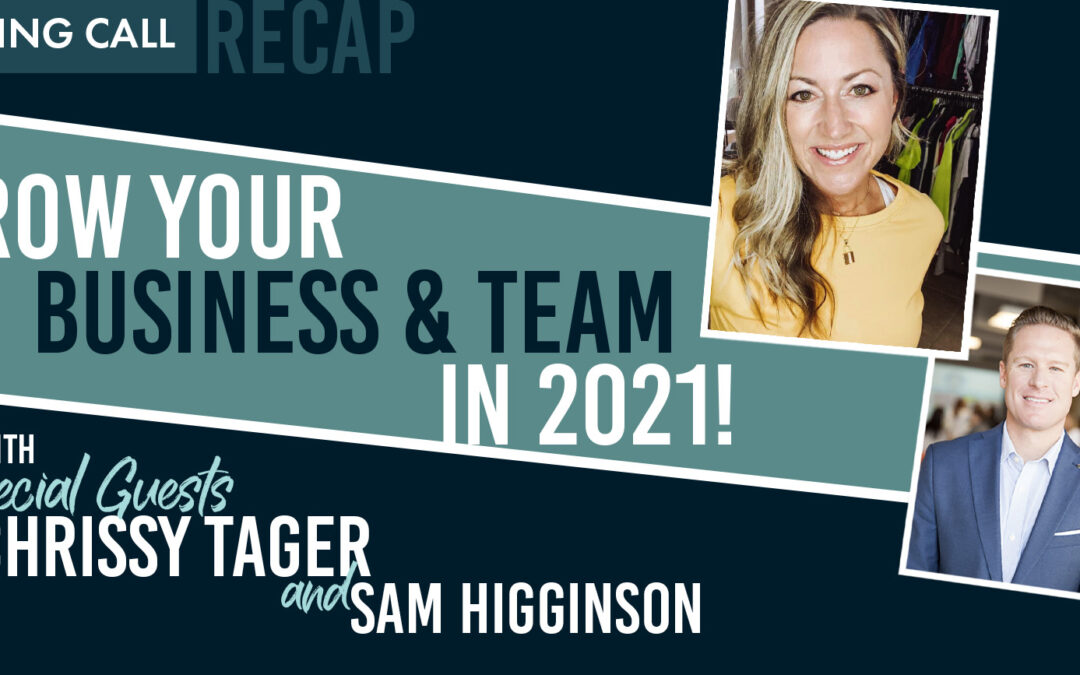 Grow Your Business & Team in 2021!