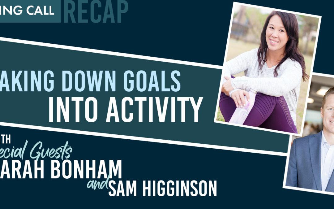 Breaking Down Goals Into Activity