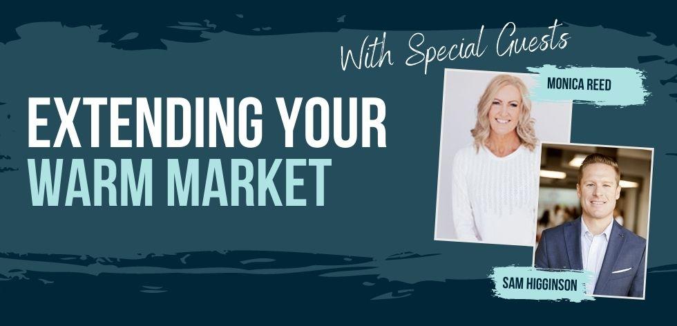 Extending Your Warm Market